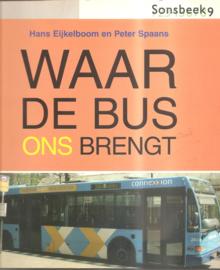 Eijkelboom, Hans: Waar de bus ons brengt
