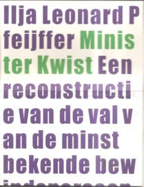 "Pfeijffer, Ilja leonard: ""Minister Kwist""."