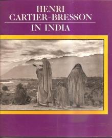 "Cartier-Bresson, Henri: ""In India""."
