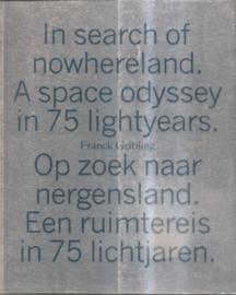 Gribling, Franck: Op zoek naar nergensland. een ruimtereis in 75 lichtjaren.