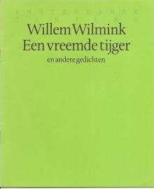 """Wilmink, Willem: """"Een vreemde tijger""""."""