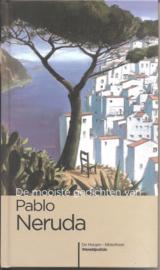 Neruda, Pablo: De mooiste gedichten van PAblo Neruda