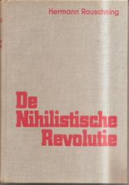 Rauschning, Hermann: De Nihilistische Revolutie