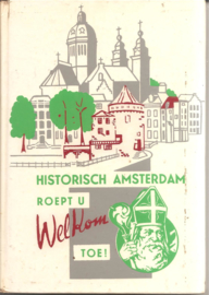 Historisch Amsterdam roept u welkom toe!