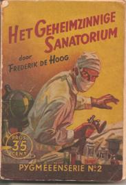 Hoog, Frederik de: Het Geheimzinnige Sanatorium