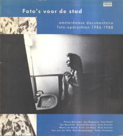 Amsterdamse documentaire foto=opdrachten 1986-1988: Foto's voor de stad.