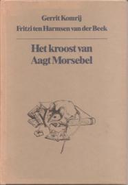 Komrij, Gerrit: Het kroost van Aagt Morsebel