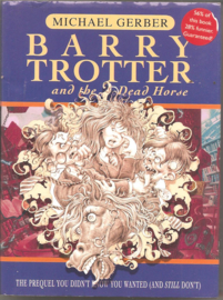 Gerber, Michael: Barry Trotter and the Dead Horse