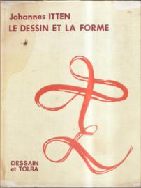 Itten, Johannes: Le Dessin et la Forme