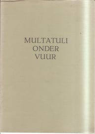 Praas, Jan (samenstelling): Multatuli onder vuur