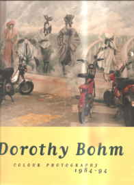Bohm, Dorothy: Colour Photography 1984 - 94