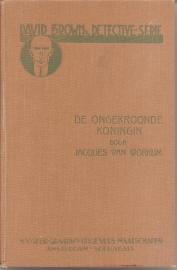 """Workum, Jacques van: """"De ongekroonde koningin"""""""