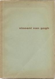 Catalogus Stedelijk Museum, zonder nummer: Vincent van Gogh.