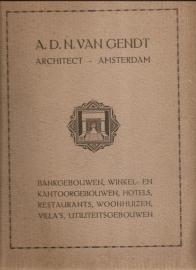 "Gendt, A.D.N. van: ""A.D.N. van Gendt architect - Amsterdam""."