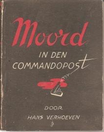 """Verhoeven, Hans: """"Moord in den Commandopost""""."""