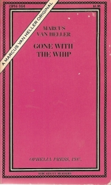 """Heller, Marcus van: """"Gone With The Whip""""."""