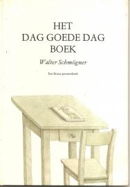 Schmögner, Walter: Het Dag Goede dag Boek