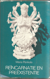 Penkala, Maria: Reïncarnatie en Preëxistentie