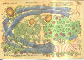 Rosenlöcher, Thomas: Das langgestreckte Wunder