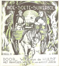 Hulst, W.G. van de: In de Soete Suikerbol 2