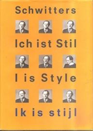 "Catalogus stedelijk Museum 840: Schwitters, Kurt: ""ich ist Stil  I is Style  ik is stijl"". (gereserveerd)"
