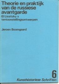 """Boomgaard, Jeroen: """"Theorie en praktijk van de russiese avantgarde""""."""
