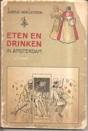 """Leyden, Jantje van: """"Eten en drinken in Amsterdam"""". (gesigneerd)"""