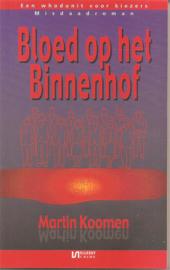 Koomen, Martin: Bloed op het Binnenhof