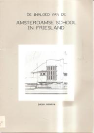 Zeinstra, Jurjen: De invloed van de Amsterdamse School in Friesland