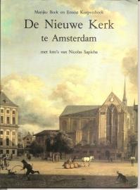 """Beek, Marijke en Kurpershoek, Ernest: """"De Nieuwe Kerk te Amsterdam"""". (gereserveerd)"""