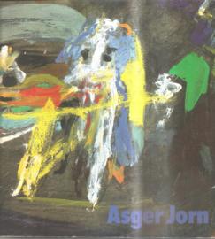 Jorn, Asger: Asger Jorn 1914 - 1973