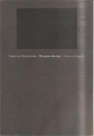 Duijvenboden, Nickel van: De grote afwezige. Essays over fotografie