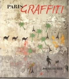 "Hueber, Joerg: ""Paris GRAFFITI""."