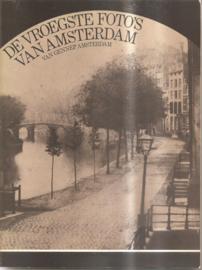 Nieuwenhuizen, Kees (samenstelling): De vroegste foto's van Amsterdam