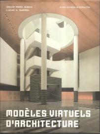 "Ojeda, Oscar: ""Modèles Virtuels d' Architecture""."