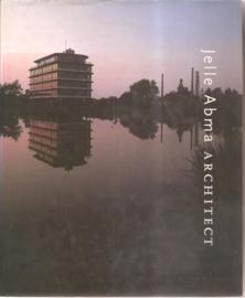 """Koster, Egbert: """"Jelle Abma, architect"""". (gesigneerd door Jelle Abma)"""