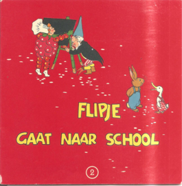 Flipje van Tiel 2: Flipje gaat naar school