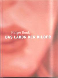 Bunk, Holger: Das Labor der Bilder