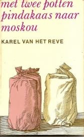 "Reve, Karel van het: ""Met twee potten pindakaas naar Moskou""."