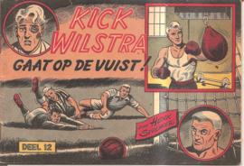 Kick Wilstra gaat op de vuist! (deel 12)