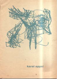 Appel, Karel: Catalogus Stedelijk Museum / Galarie rive droit