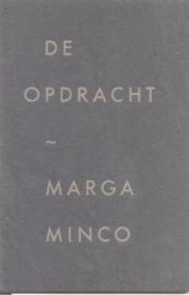 Minco, Marga: De opdracht