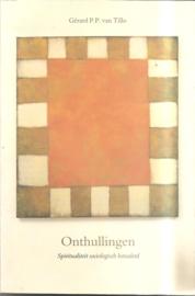 Tillo, Gérad P/P. van: Onthullingen. Spiritualiteit sociologisch benaderd