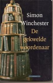 """Winchester, Simon: """"De gekwelde woordenaar""""."""