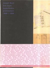 """Buch, Joseph: """"Een eeuw Nederlandse architectuur 1880 / 1990""""."""