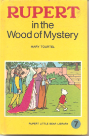 Tourtel, Mary: Rupert in the Wood of Mystery