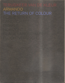 Armando: Terugkeer van de kleur / The return of colour (gesigneerd!)