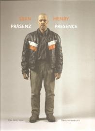 "Henry, Sean: ""Präsenz / Precence""."