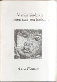 Blaman,  Anna: Al mijn kinderen heten naar een boek....