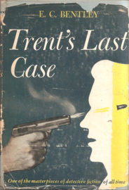 Bentley, E.C.: Trent's Last Case
